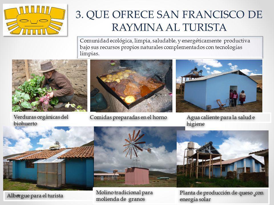 3. QUE OFRECE SAN FRANCISCO DE RAYMINA AL TURISTA