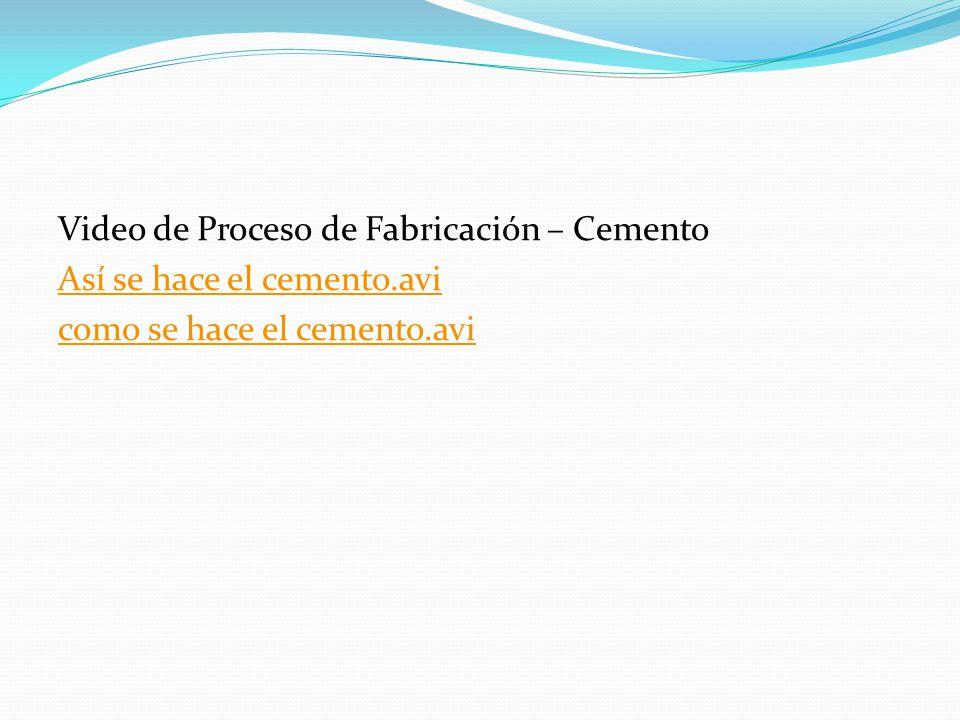 Video de Proceso de Fabricación – Cemento Así se hace el cemento