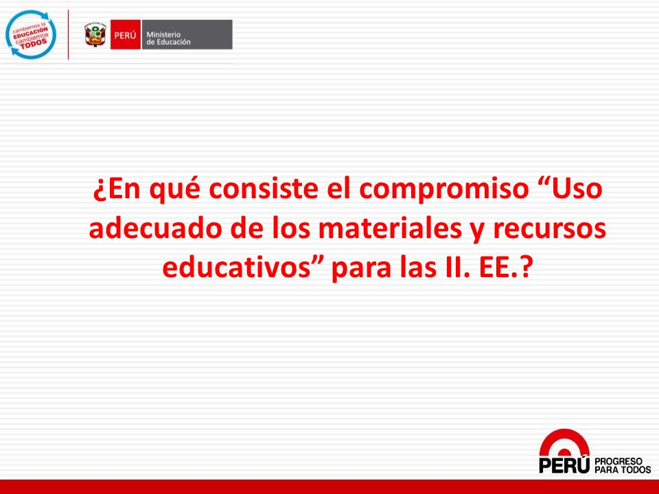 ¿En qué consiste el compromiso Uso adecuado de los materiales y recursos educativos para las II.