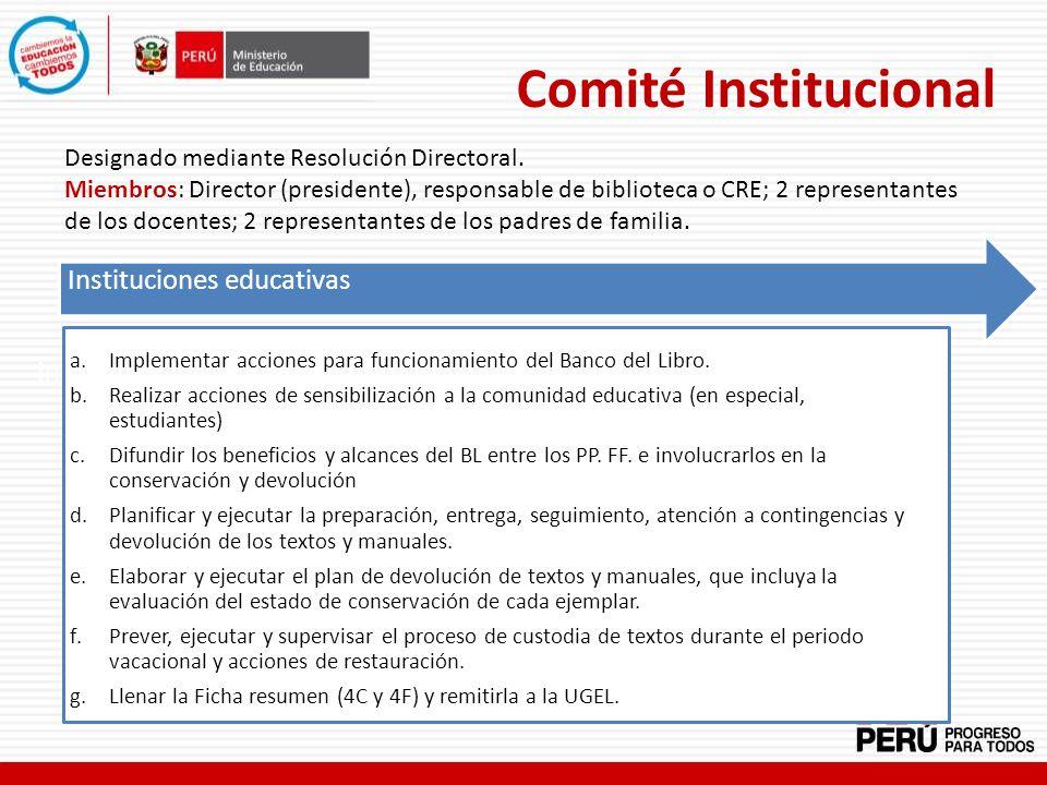 Comité Institucional Instituciones educativas Instituciones Educativas