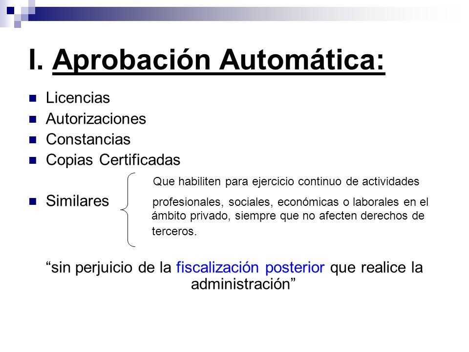 I. Aprobación Automática: