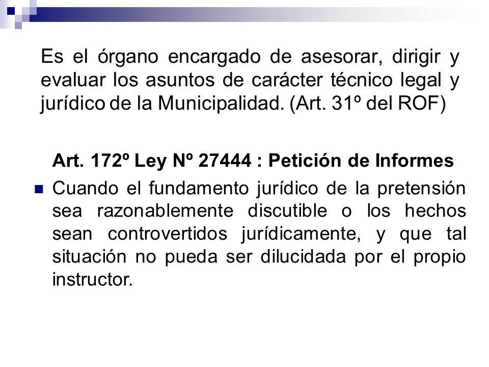 Art. 172º Ley Nº 27444 : Petición de Informes