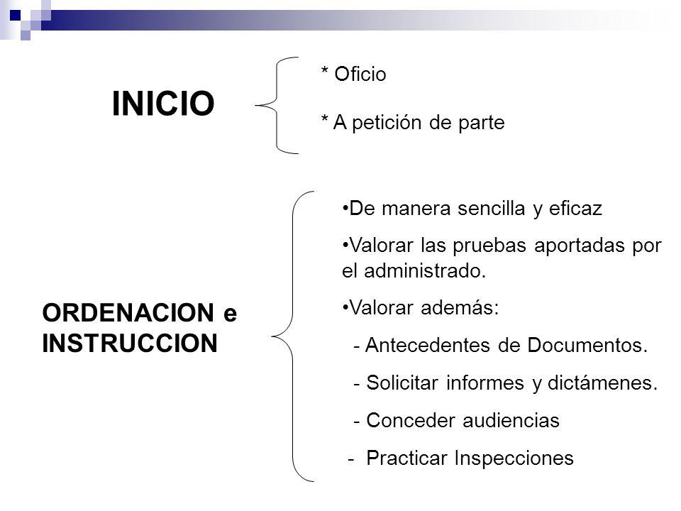 INICIO ORDENACION e INSTRUCCION * Oficio * A petición de parte
