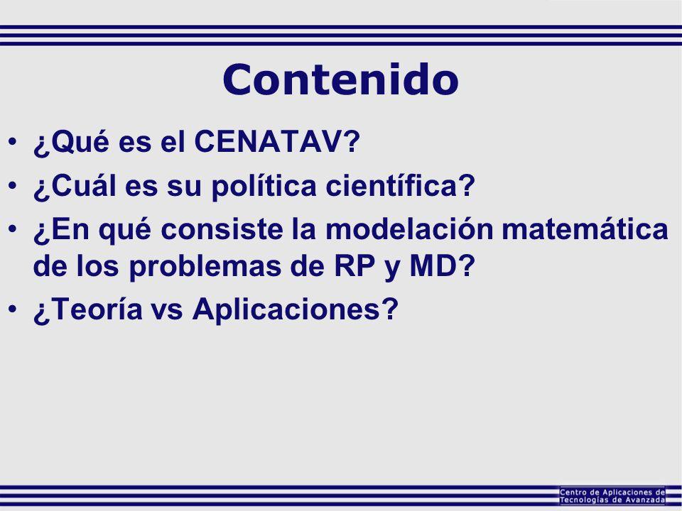 Contenido ¿Qué es el CENATAV ¿Cuál es su política científica
