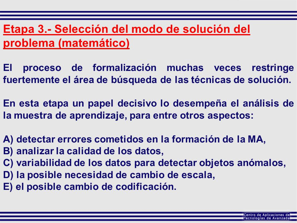 Etapa 3.- Selección del modo de solución del problema (matemático)