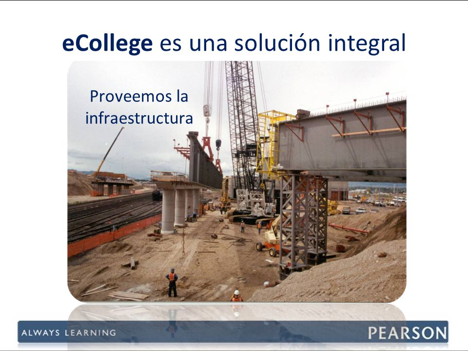 Proveemos la infraestructura