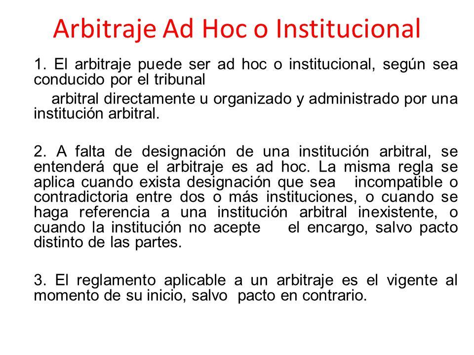 Arbitraje Ad Hoc o Institucional