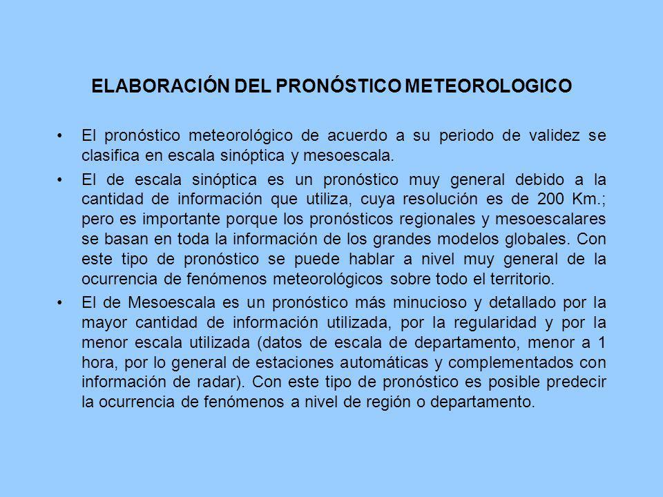 ELABORACIÓN DEL PRONÓSTICO METEOROLOGICO