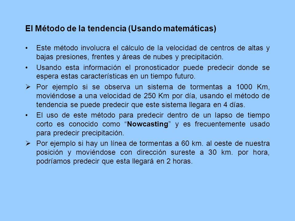 El Método de la tendencia (Usando matemáticas)
