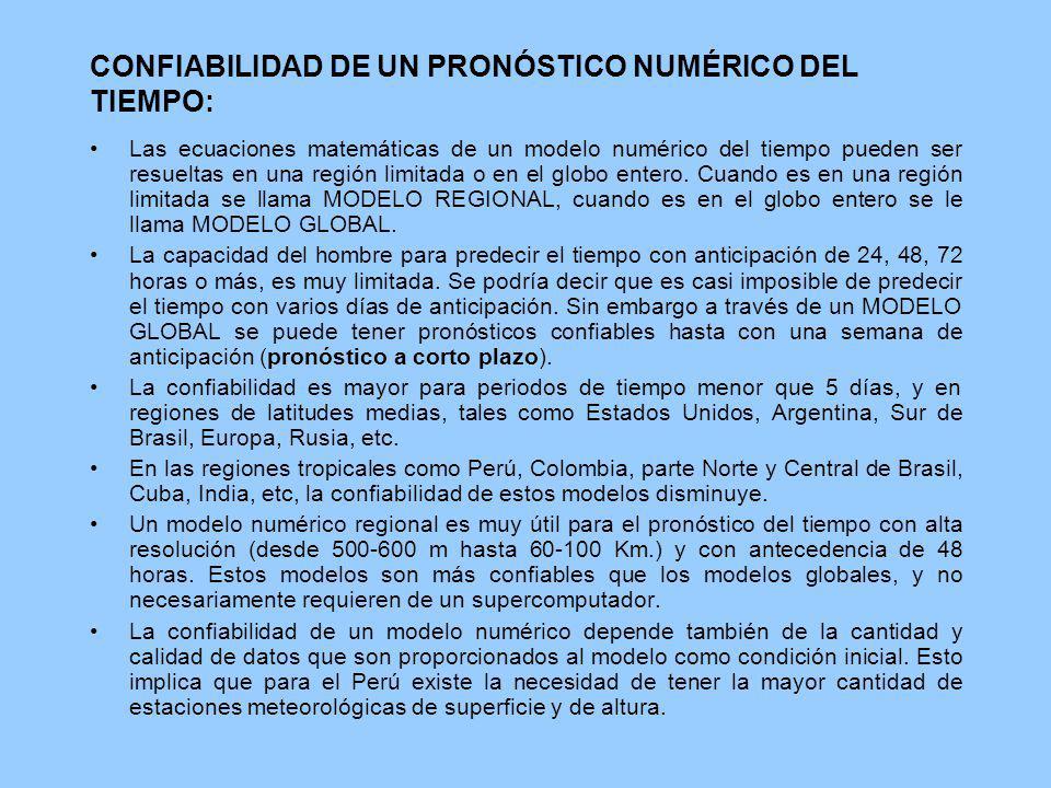 CONFIABILIDAD DE UN PRONÓSTICO NUMÉRICO DEL TIEMPO: