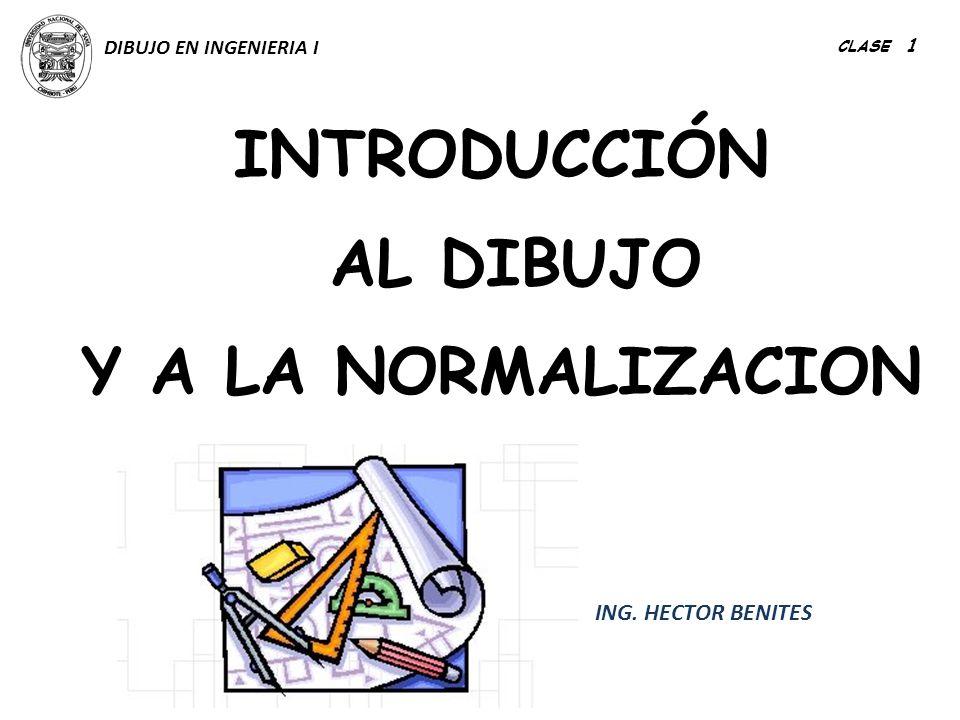 INTRODUCCIÓN AL DIBUJO Y A LA NORMALIZACION