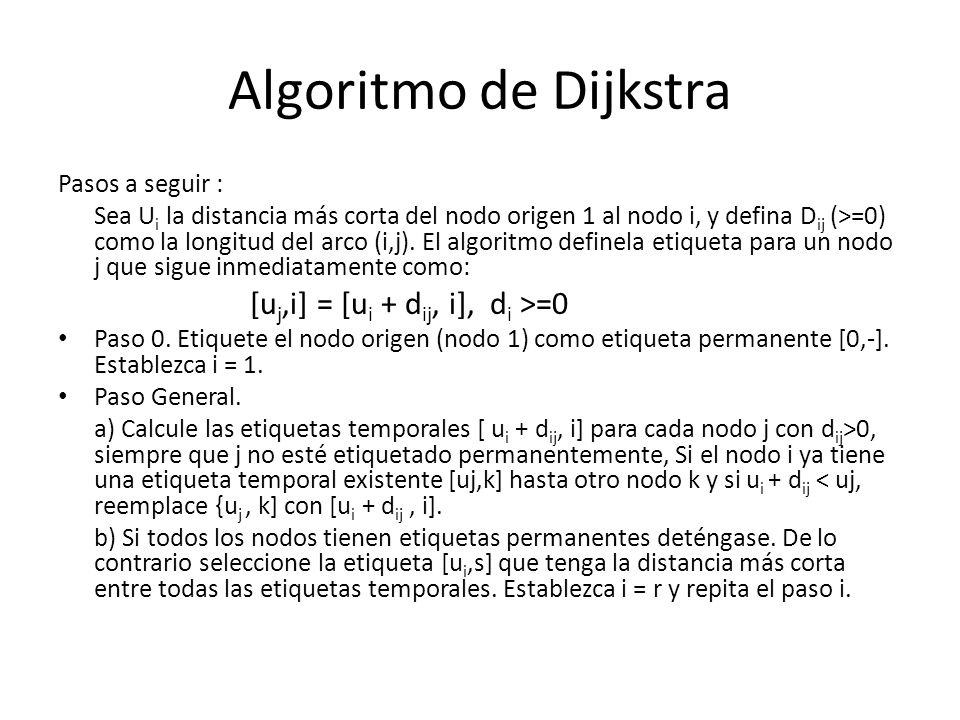 Algoritmo de Dijkstra Pasos a seguir :