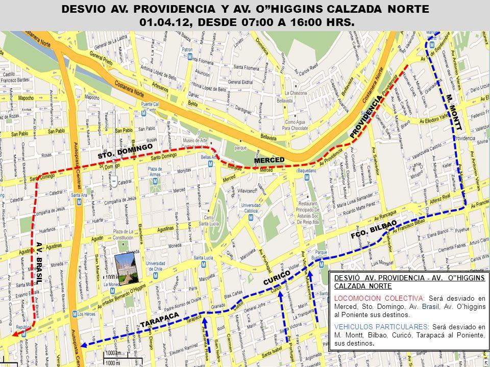 DESVIO AV. PROVIDENCIA Y AV. O HIGGINS CALZADA NORTE