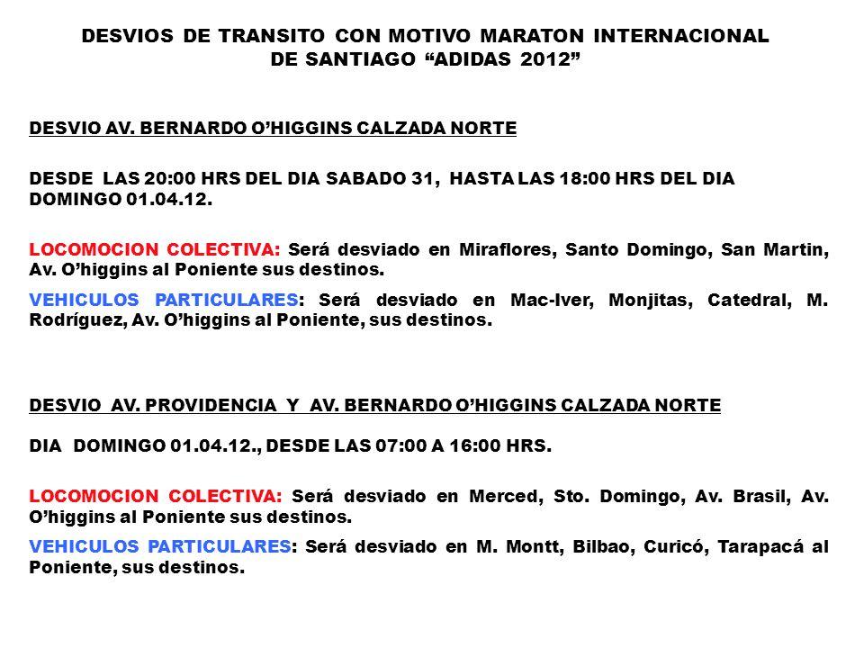 DESVIOS DE TRANSITO CON MOTIVO MARATON INTERNACIONAL DE SANTIAGO ADIDAS 2012
