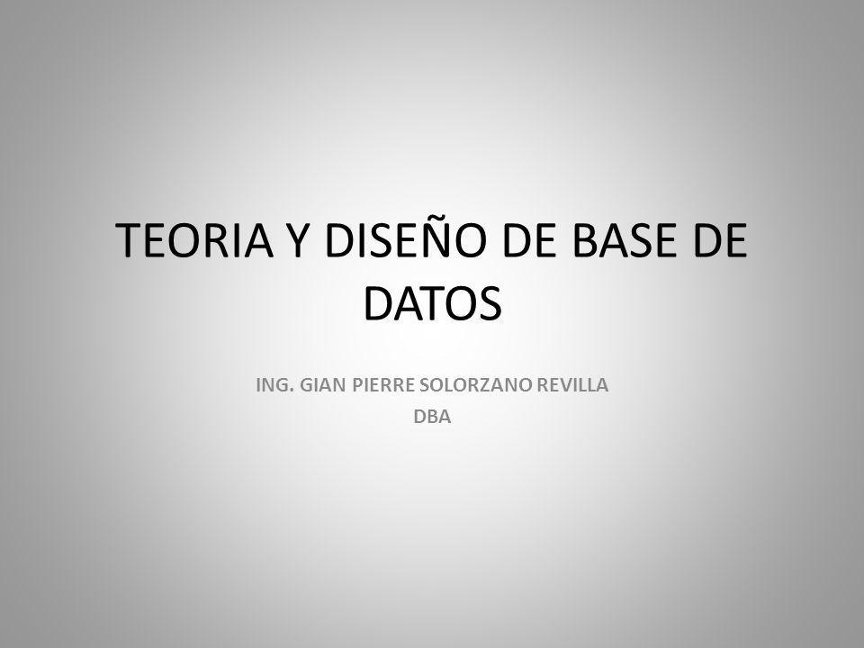 TEORIA Y DISEÑO DE BASE DE DATOS