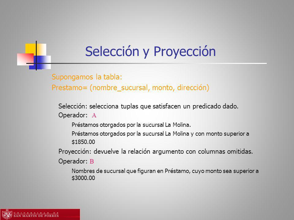 Selección y Proyección
