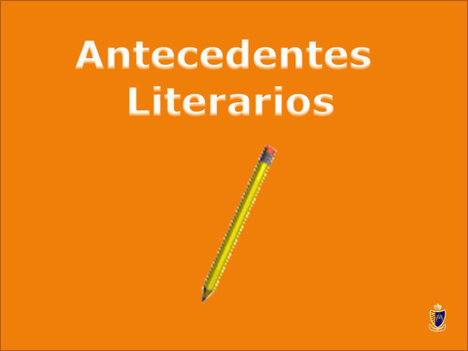 Antecedentes Literarios