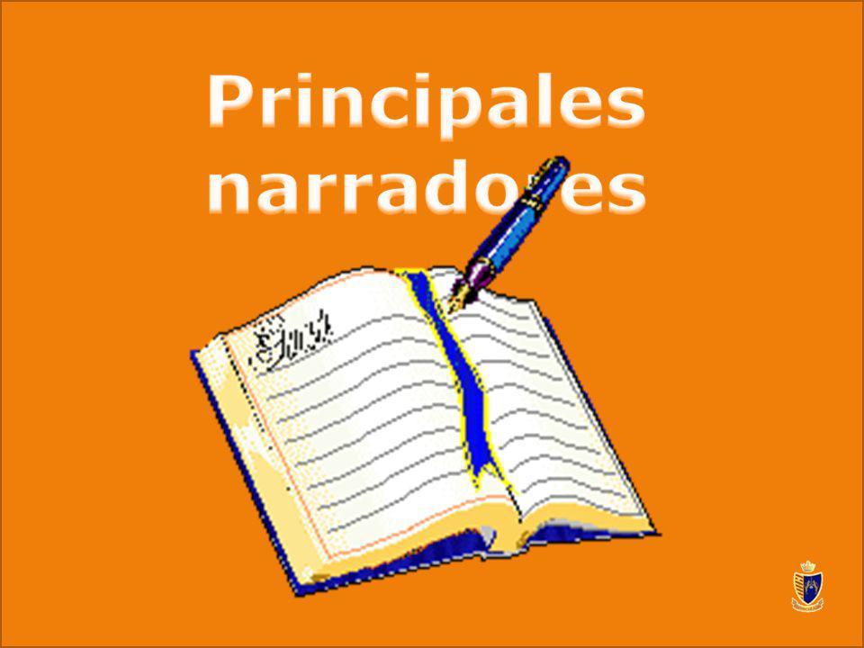 Principales narradores