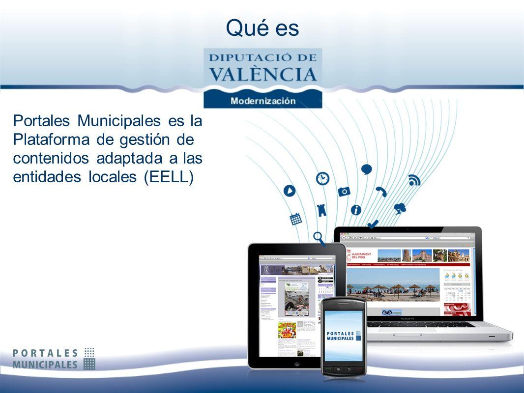 Qué es Portales Municipales es la Plataforma de gestión de contenidos adaptada a las entidades locales (EELL)