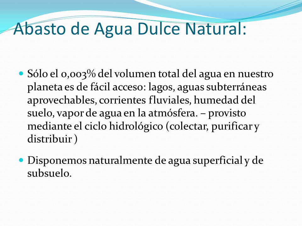 Abasto de Agua Dulce Natural: