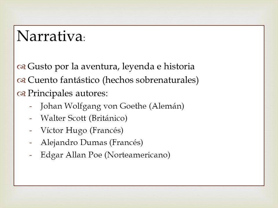 Narrativa: Gusto por la aventura, leyenda e historia