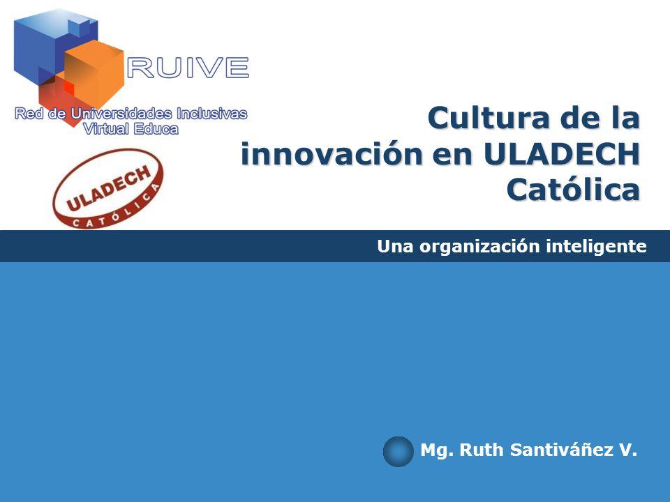 Cultura de la innovación en ULADECH Católica