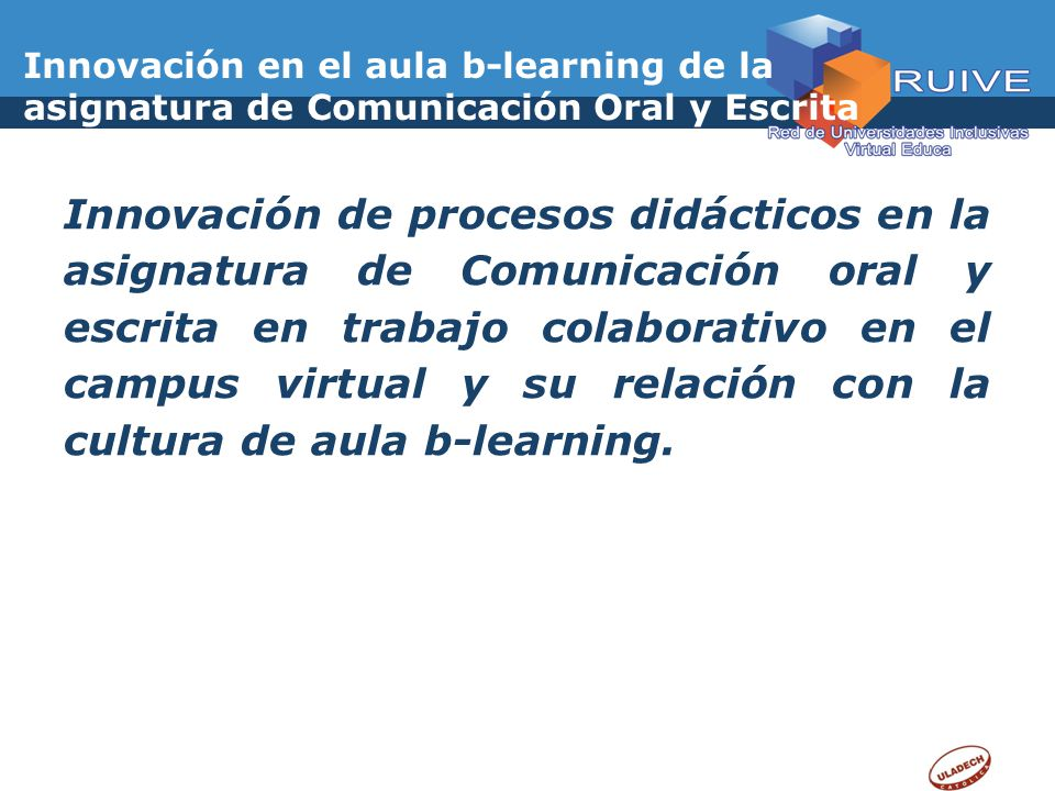 Innovación en el aula b-learning de la asignatura de Comunicación Oral y Escrita