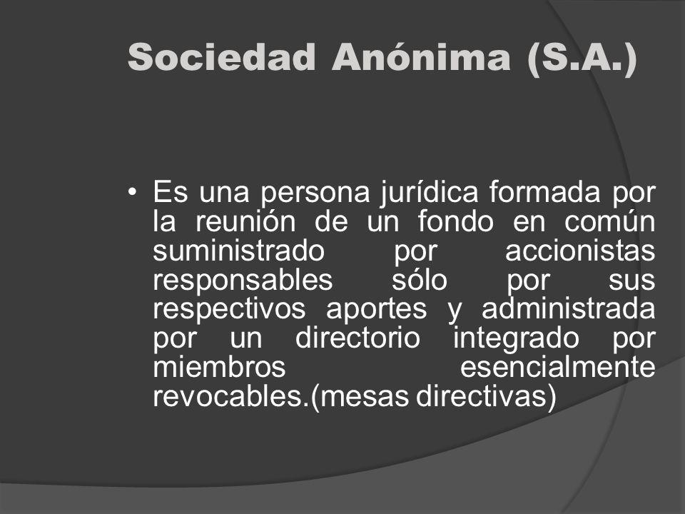 Sociedad Anónima (S.A.)