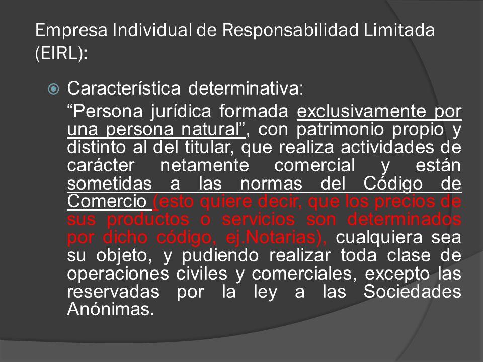 Empresa Individual de Responsabilidad Limitada (EIRL):