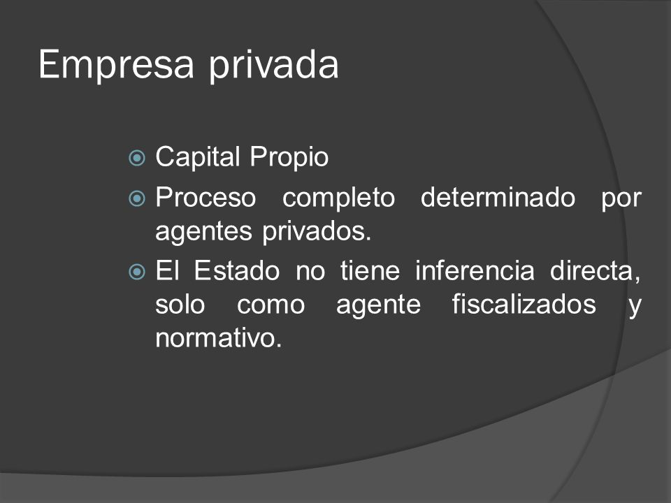 Empresa privada Capital Propio