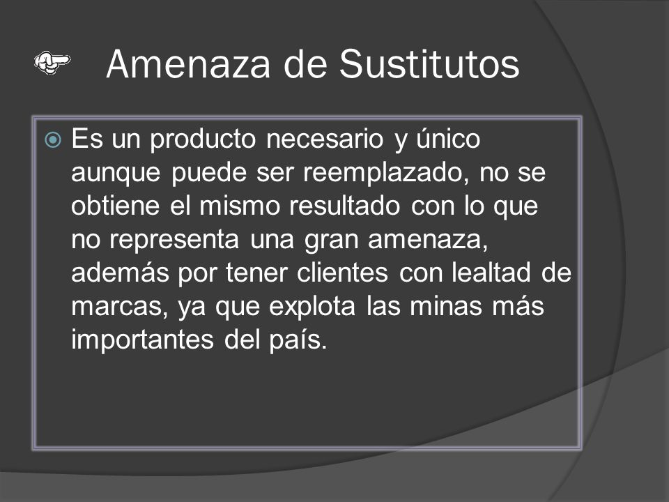 Amenaza de Sustitutos