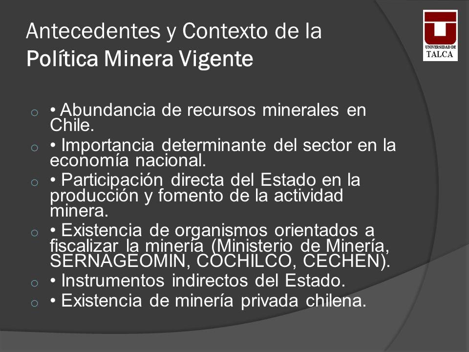 Antecedentes y Contexto de la Política Minera Vigente
