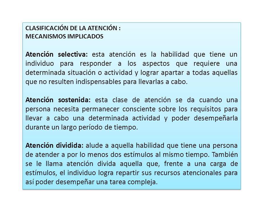 CLASIFICACIÓN DE LA ATENCIÓN :