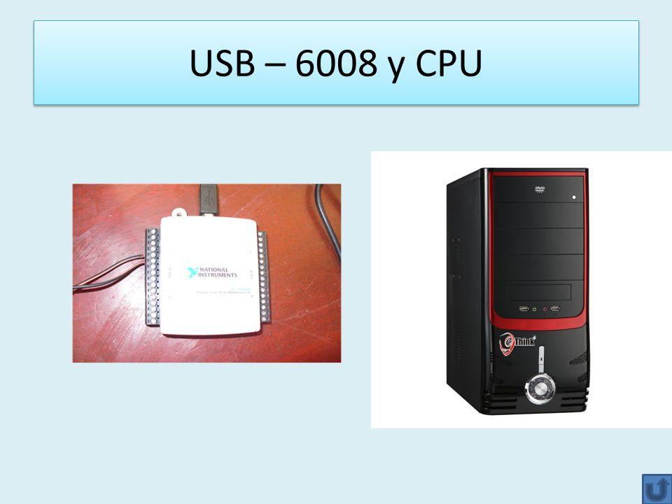 USB – 6008 y CPU