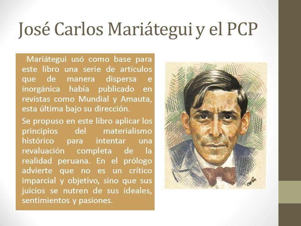 José Carlos Mariátegui y el PCP