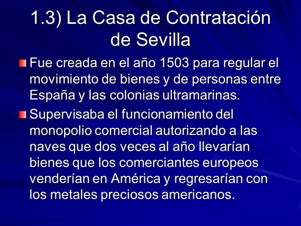 1.3) La Casa de Contratación de Sevilla