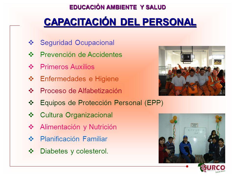 EDUCACIÓN AMBIENTE Y SALUD CAPACITACIÓN DEL PERSONAL