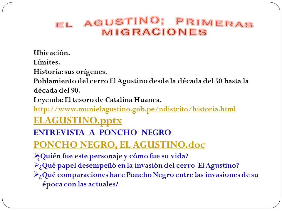 EL AGUSTINO; PRIMERAS MIGRACIONES