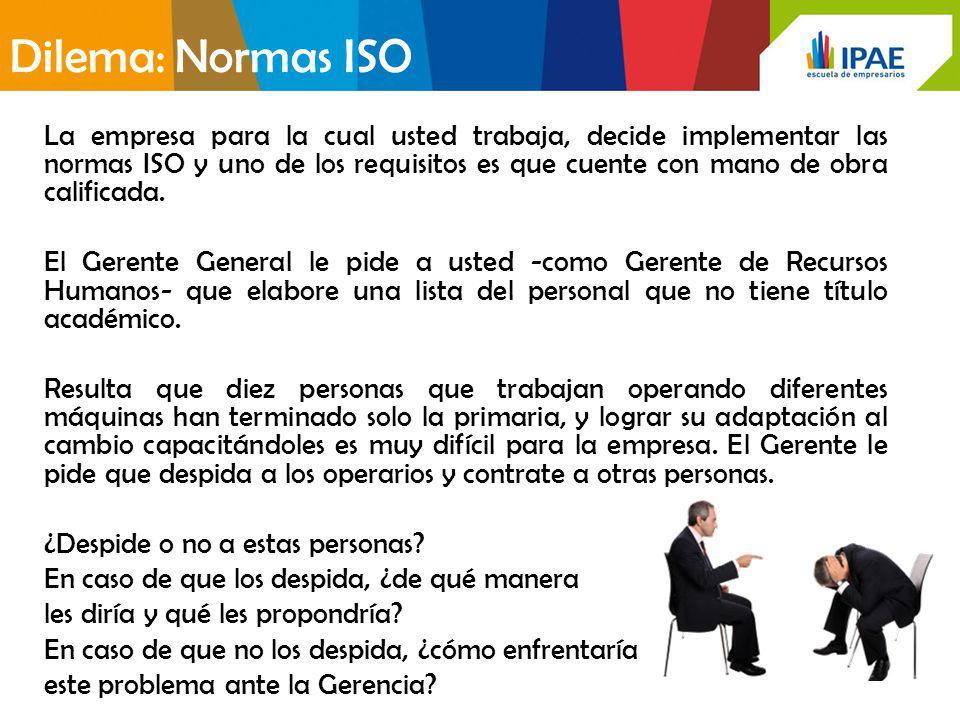 Dilema: Normas ISO