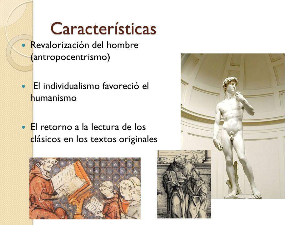 Características Revalorización del hombre (antropocentrismo)