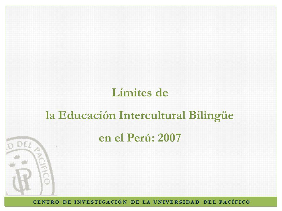 Límites de la Educación Intercultural Bilingüe en el Perú: 2007