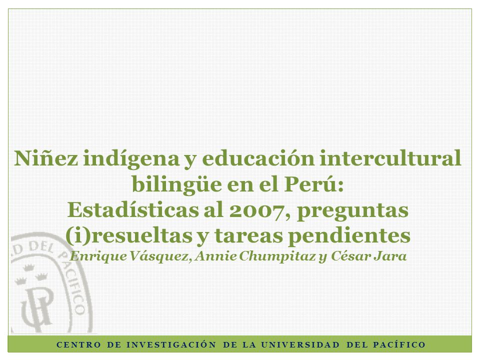 Niñez indígena y educación intercultural bilingüe en el Perú: