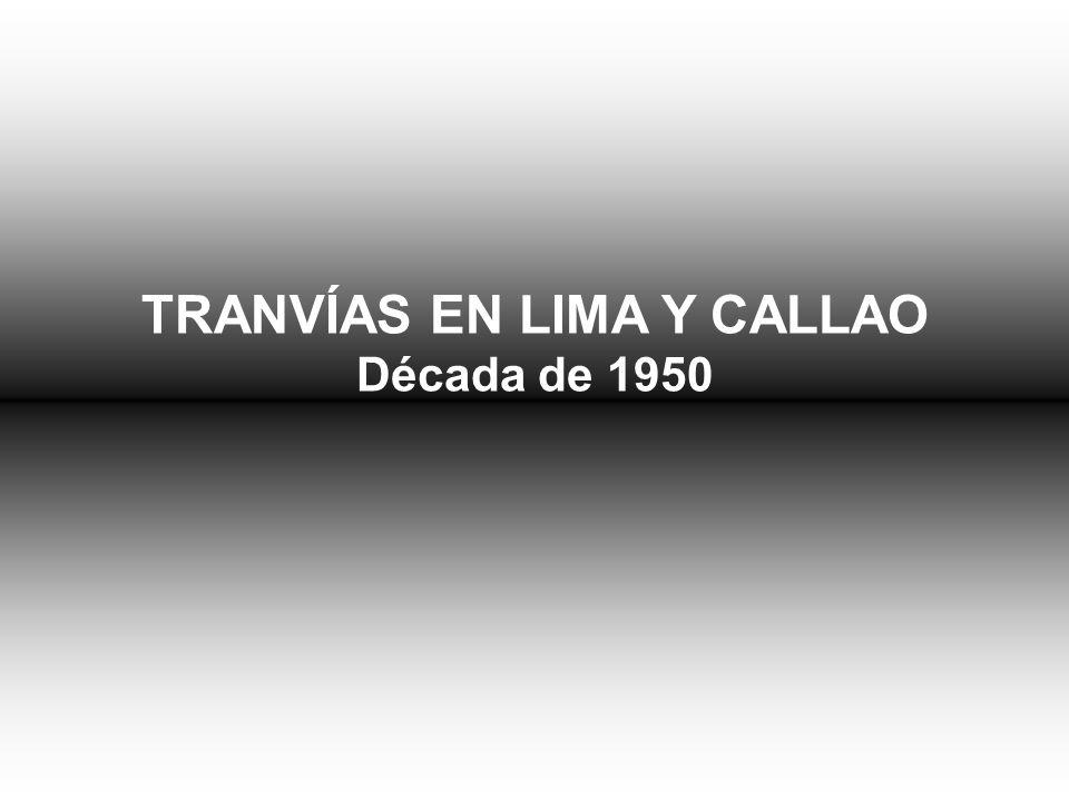 TRANVÍAS EN LIMA Y CALLAO