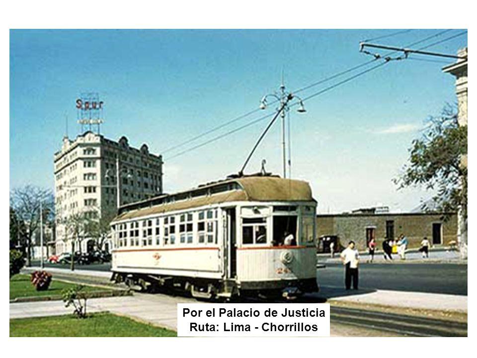 Por el Palacio de Justicia Ruta: Lima - Chorrillos