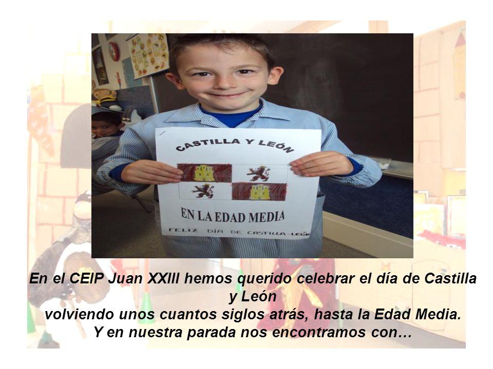 En el CEIP Juan XXIII hemos querido celebrar el día de Castilla y León