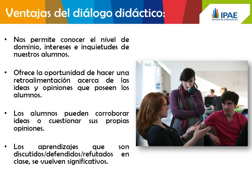 Ventajas del diálogo didáctico: