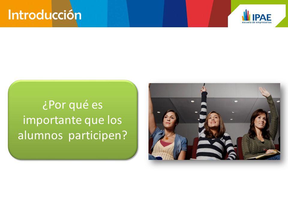¿Por qué es importante que los alumnos participen