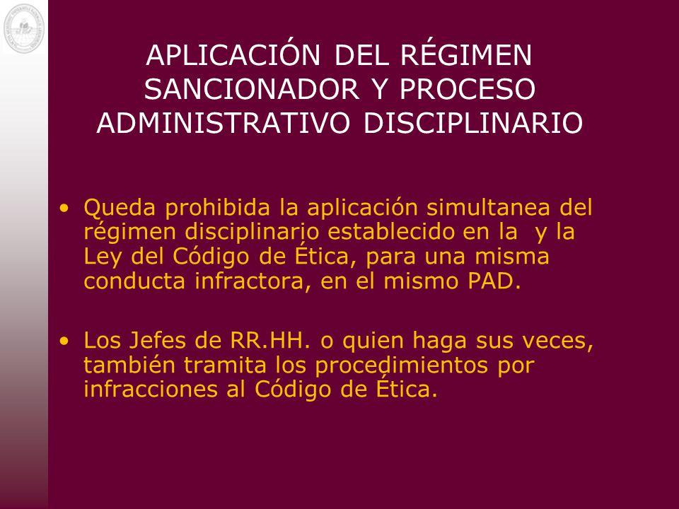 APLICACIÓN DEL RÉGIMEN SANCIONADOR Y PROCESO ADMINISTRATIVO DISCIPLINARIO