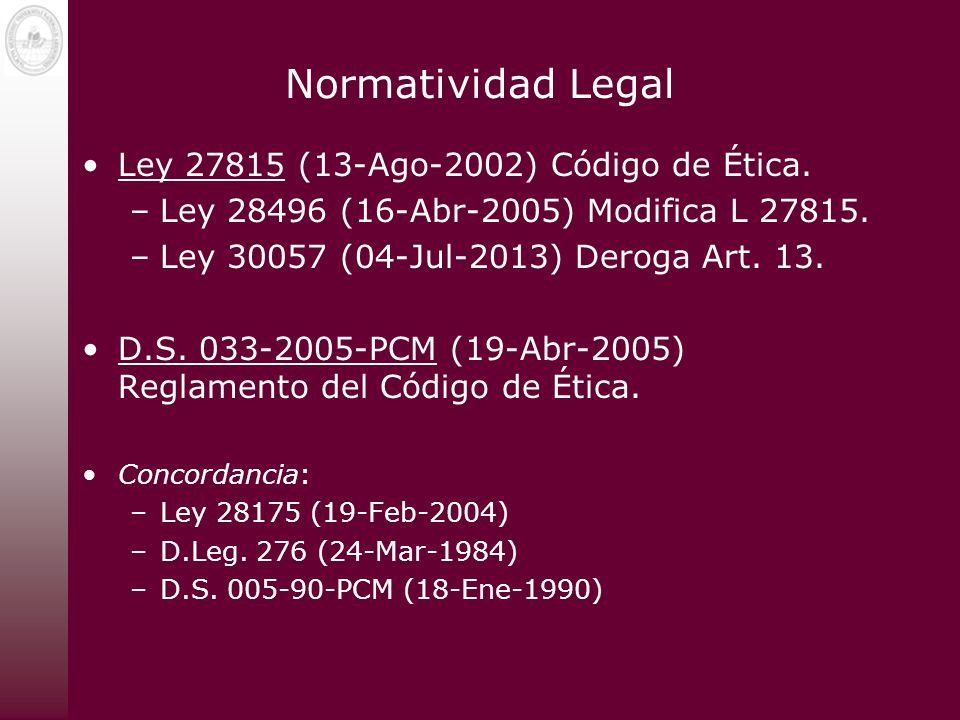 Normatividad Legal Ley 27815 (13-Ago-2002) Código de Ética.