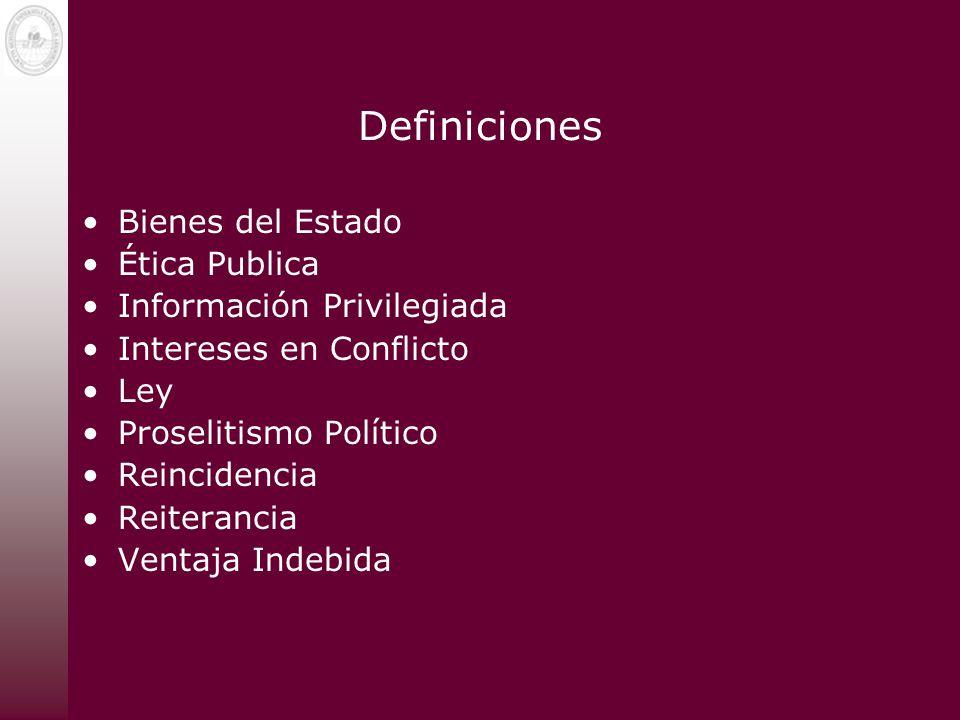 Definiciones Bienes del Estado Ética Publica Información Privilegiada